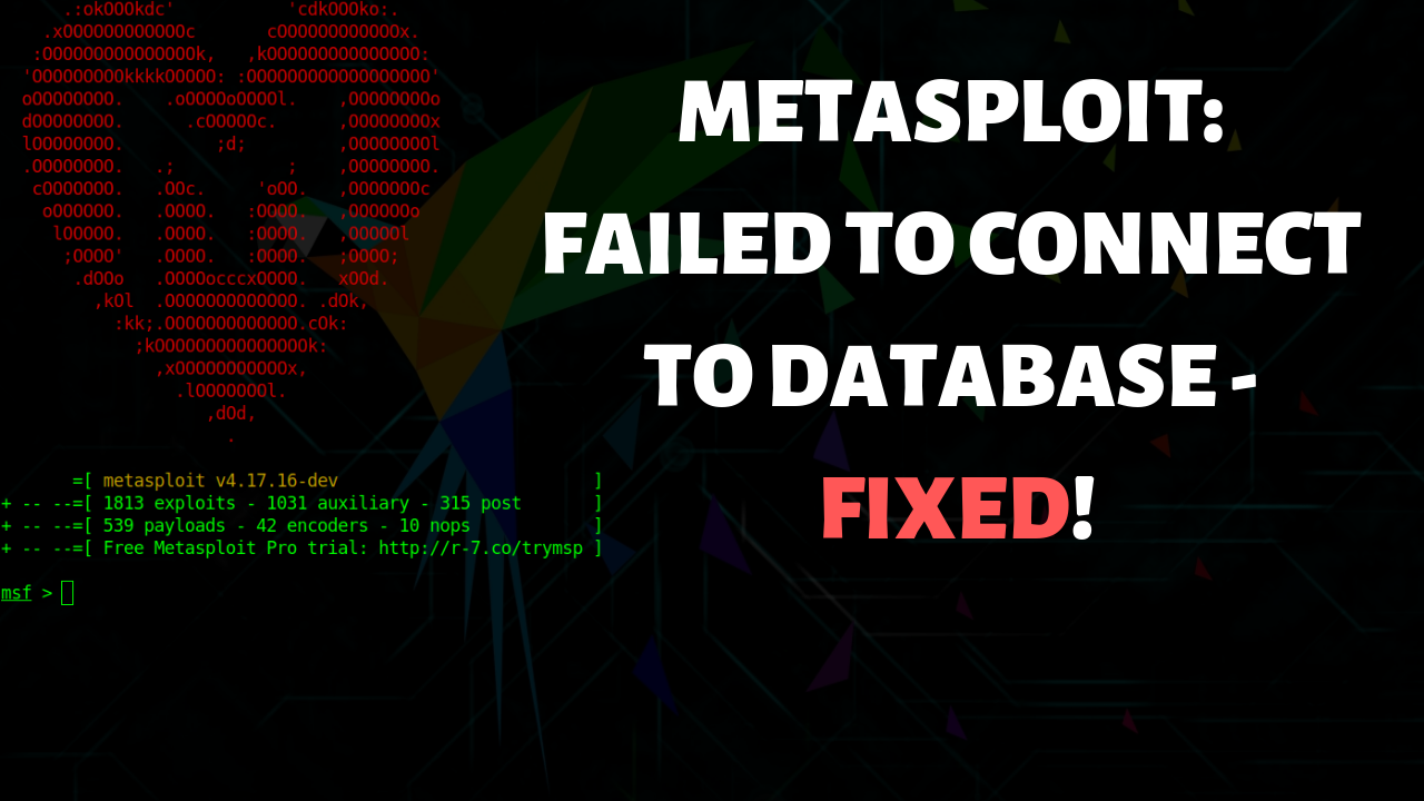 metasploit failed to connect to database - featured