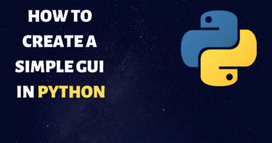 How to create a GUI in Python 3.7 – Beginner Friendly