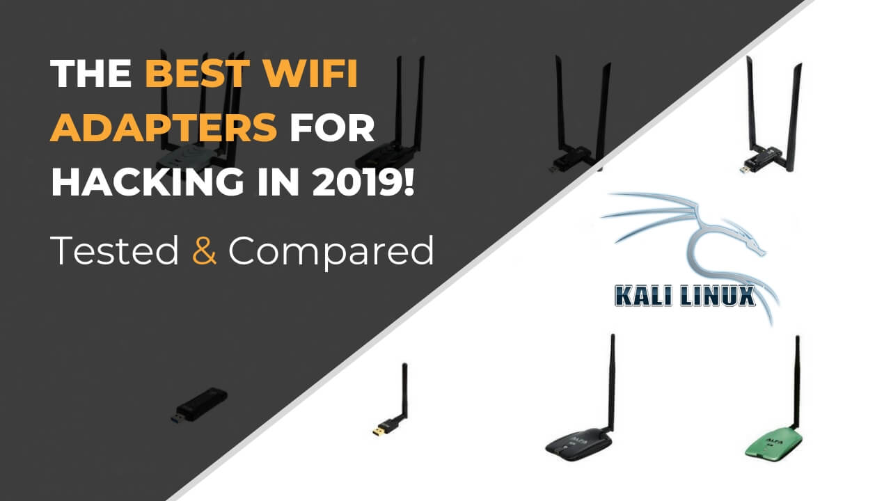 Best Wireless Network Adapter for WiFi Hacking in 2019 - Ceos3c