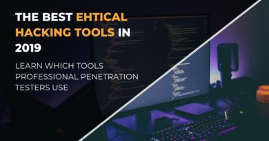 The Best Ethical Hacking Tools in 2020