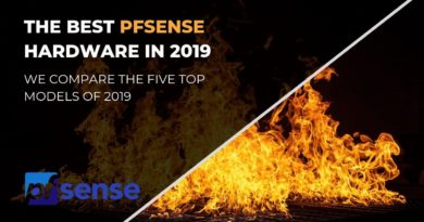 The Best pfSense Hardware you can buy in 2019